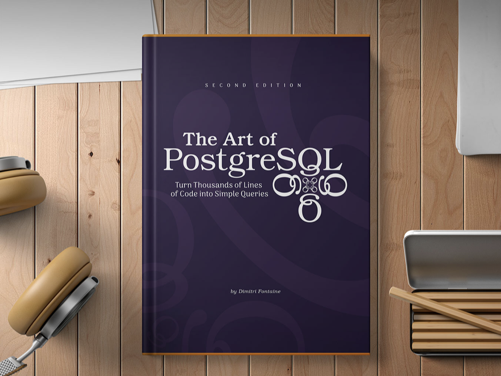 The Art Of Postgresql The Art Of Postgresql The